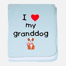 I love my granddog (bulldog) baby blanket