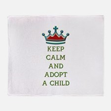 KEEP CALM AND ADOPT A CHILD Throw Blanket
