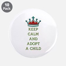 "KEEP CALM AND ADOPT A CHILD 3.5"" Button (10 pack)"