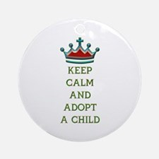 KEEP CALM AND ADOPT A CHILD Ornament (Round)