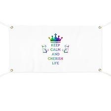 KEEP CALM AND CHERISH LIFE Banner