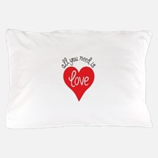 all you need is love Pillow Case