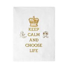 KEEP CALM AND CHOOSE LIFE Twin Duvet