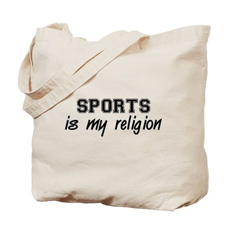 Sports Is My Religion Tote Bag