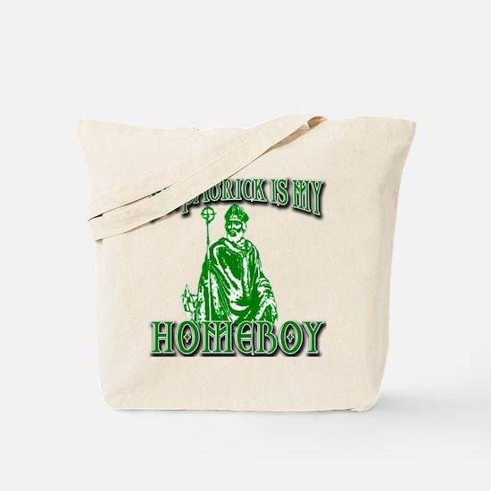 St Patrick is My Homeboy Tote Bag