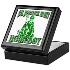 St Patrick is My Homeboy Keepsake Box