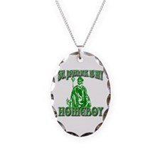 St Patrick is My Homeboy Necklace Oval Charm