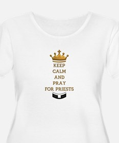 KEEP CALM AND PRAY FOR PRIESTS T-Shirt