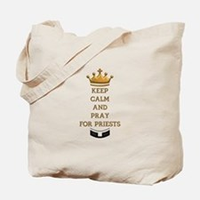 KEEP CALM AND PRAY FOR PRIESTS Tote Bag