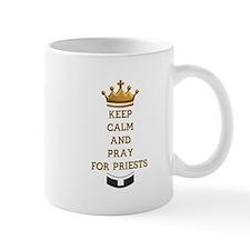 KEEP CALM AND PRAY FOR PRIESTS Mug