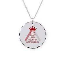 KEEP CALM AND TRUST IN GOD'S MERCY Necklace