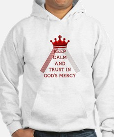 KEEP CALM AND TRUST IN GOD'S MERCY Jumper Hoody