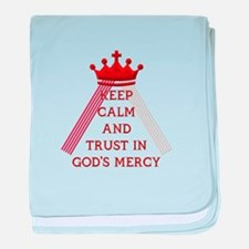 KEEP CALM AND TRUST IN GOD'S MERCY baby blanket