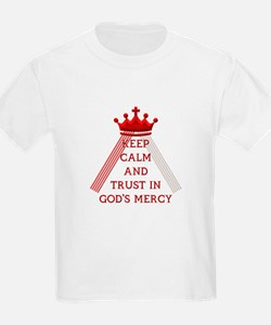 KEEP CALM AND TRUST IN GOD'S MERCY T-Shirt