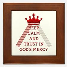 KEEP CALM AND TRUST IN GOD'S MERCY Framed Tile