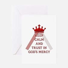 KEEP CALM AND TRUST IN GOD'S MERCY Greeting Card