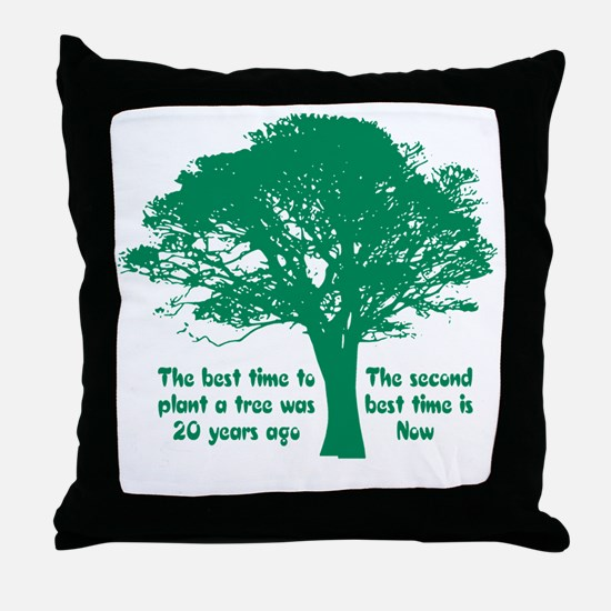 Plant a Tree Now Throw Pillow