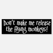 Flying Monkeys Bumper Bumper Bumper Sticker