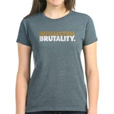 Intellectual Brutality (For Black Shirt) T-Shirt