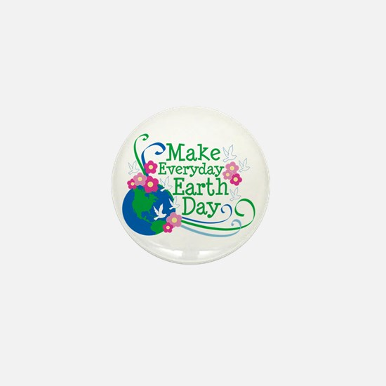 Make Everyday Earth Day Mini Button