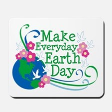 Make Everyday Earth Day Mousepad
