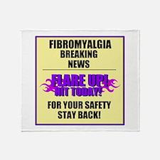 FIBROMYALGIA FLARE UP! Throw Blanket