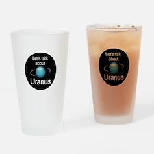Let's talk about Uranus Drinking Glass
