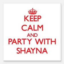 Keep Calm and Party with Shayna Square Car Magnet