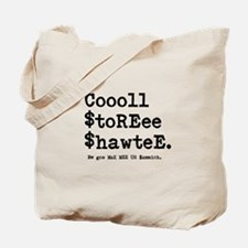 Coool Storee Shawtee Tote Bag