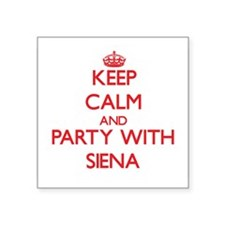 Keep Calm and Party with Siena Sticker