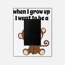 Grow Up to Be a Monkey Picture Frame