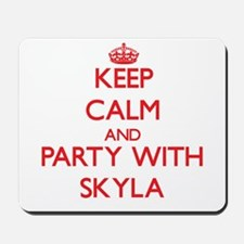 Keep Calm and Party with Skyla Mousepad
