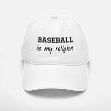 Baseball Is My Religion Baseball Baseball Cap