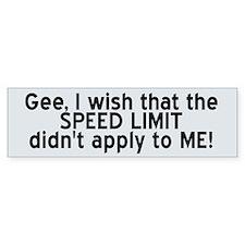 Speed Limit (Wide) Bumper Sticker