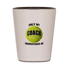 TENNIS COACH Shot Glass