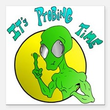 """probing.png Square Car Magnet 3"""" x 3"""""""