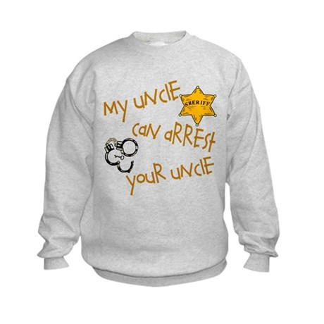 Sheriff-Mine Can Arrest Yours Kids Sweatshirt