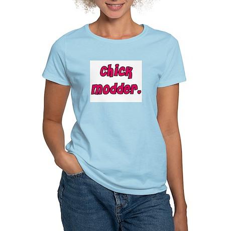 Chick Modder T-Shirt