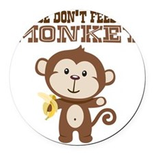 Please Dont Feed Monkey Round Car Magnet