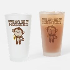 Please Dont Feed Monkey Drinking Glass
