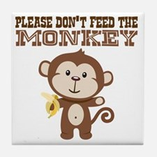 Please Dont Feed Monkey Tile Coaster