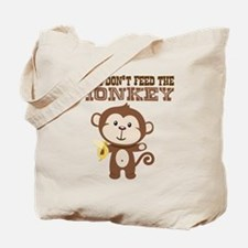 Please Dont Feed Monkey Tote Bag