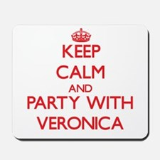 Keep Calm and Party with Veronica Mousepad