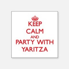 Keep Calm and Party with Yaritza Sticker