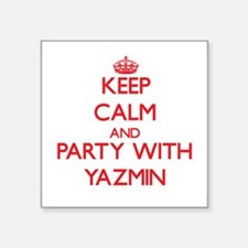 Keep Calm and Party with Yazmin Sticker