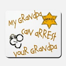 Sheriff-My Grandpa Mousepad
