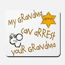 Sheriff-My Grandma Mousepad