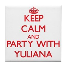 Keep Calm and Party with Yuliana Tile Coaster