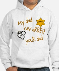 Sheriff-My Dad Hoodie