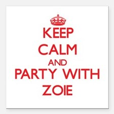 Keep Calm and Party with Zoie Square Car Magnet 3""
